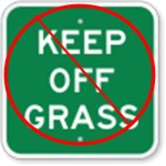 Don't Keep Off the Grass sign